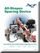 All-Shapes Spacing Device Brochure